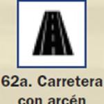 Pictograma señal de carretera con arcen 62a