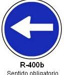 Señal R-400b sentido obligatorio