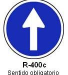 Señal R-400c sentido obligatorio