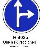 Señal R-403a unicas direcciones permitidas