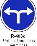 Señal R-403c unicas direcciones permitidas