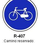Señal R-407 camino reservado para ciclos