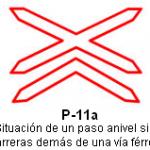 Señal P 11a situación de un paso a nivel sin barreras de más de una vía ferrea