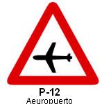 Señal P 12 aeropuerto