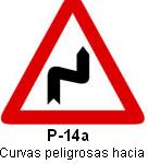Señal P 14a curvas peligrosas hacia la derecha