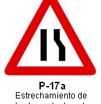 Señal P 17a estrechamiento de calzada por la derecha