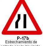 Señal P 17b estrechamiento de calzada por la izquierda