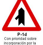 Señal P-1d intersección con prioridad sobre incorporacion por la izquierda