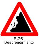Señal P 26 desprendimiento