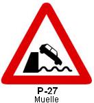 Señal P 27 muelle