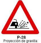 Señal P 28 proyección de gravilla