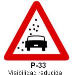 Señal P 33 visibilidad reducida