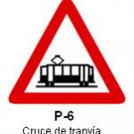 Señal P 6 cruce de tranvia