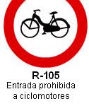 Señal R-105 entrada prohibida a ciclomotores