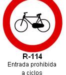 Señal R-114 entrada prohibida a ciclos