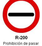 Señal R-200 prohibición de pasar sin detenerse