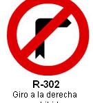 Señal R-302 giro a la derecha prohibido