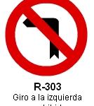 Señal R-303 giro a la izquierda prohibido