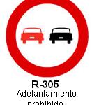 Señal R-305 adelantamiento prohibido