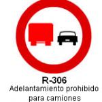 Señal R-306 adelantamiento prohibido para camiones