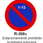 Señal R-308c estacionamiento prohibido la primera quincena