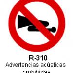 Señal R-310 advertencias acústicas prohibidas